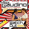 Alex Gaudino - Watch Out (Bigroom Remake) [Intro - BuildUp]