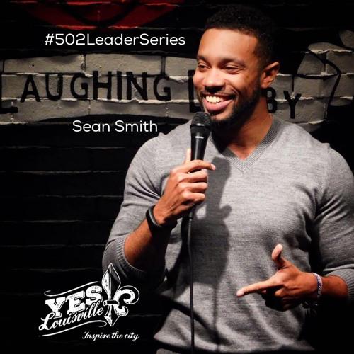 #502LeaderSeries Episode 9: Sean Smith