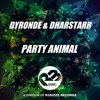 Dyronde & Dharstarr - Party Animal (Original Mix) OUT NOW mp3