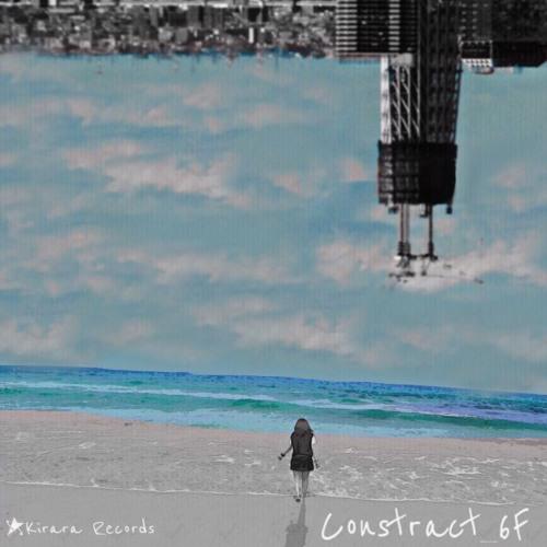 【Kirara Records】Empty Audio【from ハウスEP「Constract_6F 」】