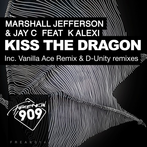 Marshall Jefferson & Jay C ft K Alexi - Kiss The Dragon (Vanilla Ace Remix)