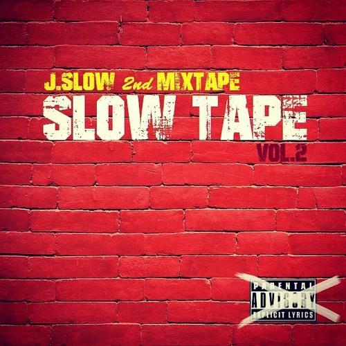 J.Slow 2nd Mixtape [SLOW TAPE vol.2]