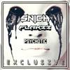 Snich x Flakzz - Psychotic [Shadow Phoenix Exclusive]