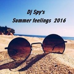 Dj Spy's Summer feelings 2016