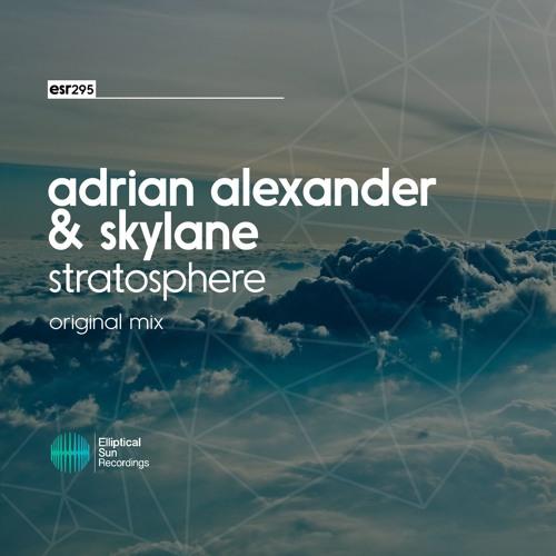 Adrian Alexander & Skylane - Stratosphere ( Original Mix )