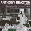 Anthony Braxton Quartet - It Never Entered My Mind