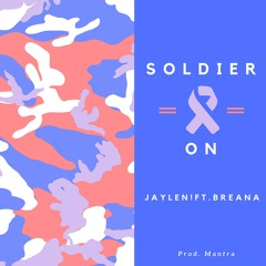 Soldier On (Prod. Mantra)