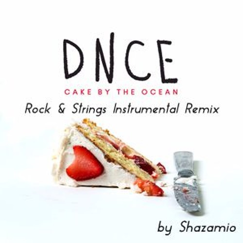 Cake By The Ocean (Rock & Strings Instrumental Remix)