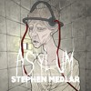 Stephen Medlar - Asylum, I. Walls Made Of Mattress
