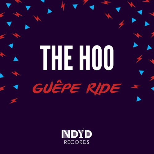 NDYD011: The Hoo - Guepe Ride