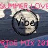 Summer Love Pride Mix 2016