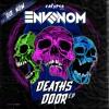 ENVENOM - DEATHS DOOR - CALYPSO