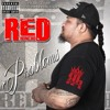 Red Honcho - Problems(EXPLICIT) Pro. Anothar Level