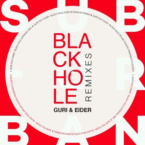 Guri Feat. Eider - Black Hole (Original Mix)