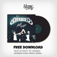 Chromeo - Night By Night (Norman Doray French Remix)