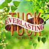 Everlasting (Tuck Everlasting Cover)