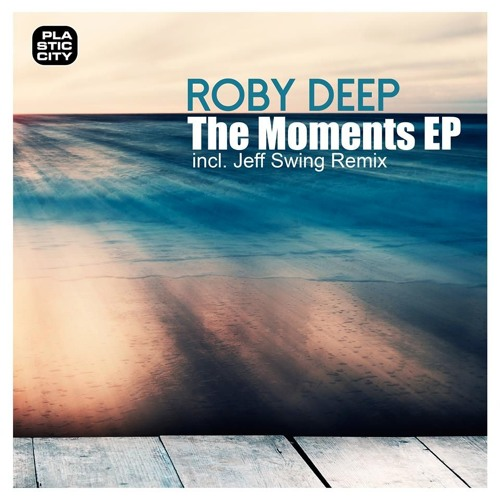 Roby Deep - Views (Jeff Swing Remix) Plastic City (Snippet)