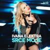 poster of Ivana Elektra Srce Moje 2016 song