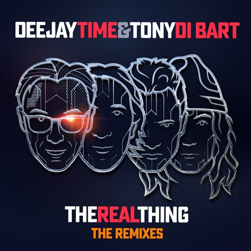 Deejay Time & Tony Di Bart - The Real Thing (The Cube Guys Remix)