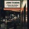 Jimi Tenor - Take me Baby (Bootleg by UCP Berlin)