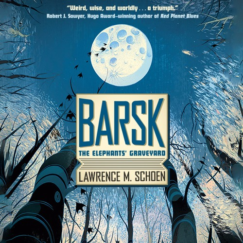 Barsk: The Elephants' Graveyard by Lawrence M. Schoen - Chapter 1