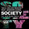 YAX.X , Delivio Reavon Feat. Jennifer Cooke - Society (Josh Butler Remix)