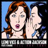 Lemi Vice & Action Jackson - Tell You That ft. 2 Chainz (James Nasty Remix)