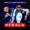 Linex Ft. Christian Bella - Hewala