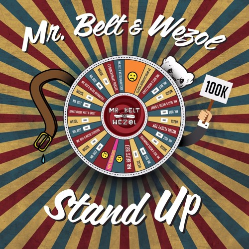 Stand Up (Original Mix) by Mr. Belt & Wezol