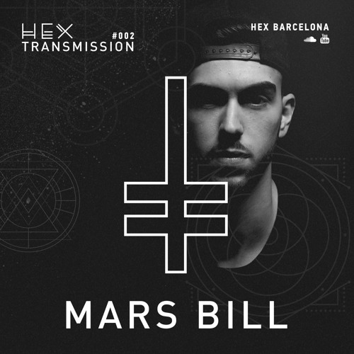 HEX Transmission #002 - Mars Bill