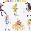 【VOCALOID】Connecting feat. Vocaloid