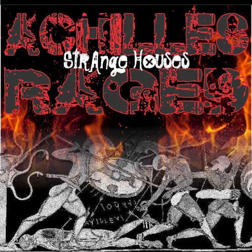 Achilles Raged