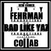 Jay Fehrman Ft BLY Prod. Ft Collab