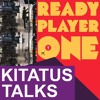 [KITATUS Talks...] Is Ready Player One's OASIS even possible?