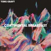 Yung Gravy - Continental Breakfast (prod. Fifty5) mp3