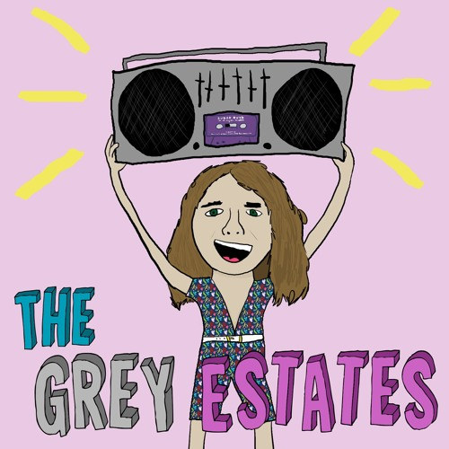 The Grey Estates Podcast Theme