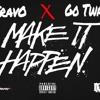 Make it Happen (MIH) - TRAVO x GO TWAN