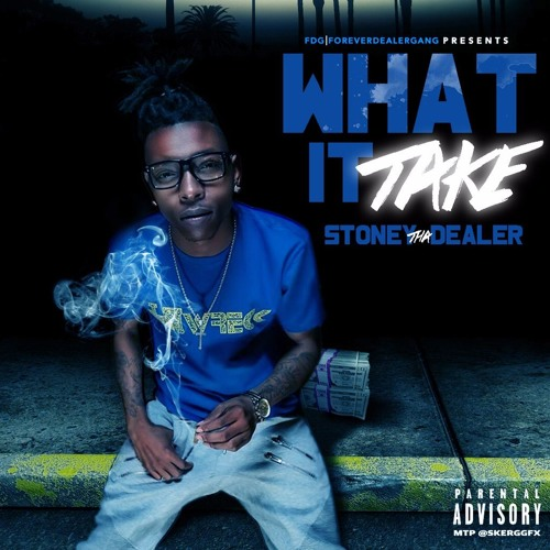 StoneyThaDealer - What It Take (prod. by Salva)