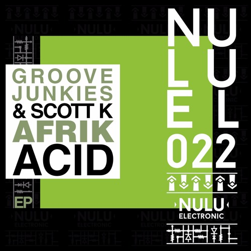 Groove junkies scott k afrikacid snippet medley for What do you know about acid house music