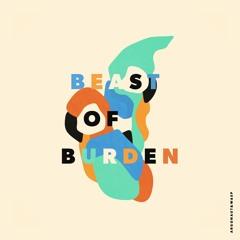 Beast of Burden (argonaut&wasp cover)