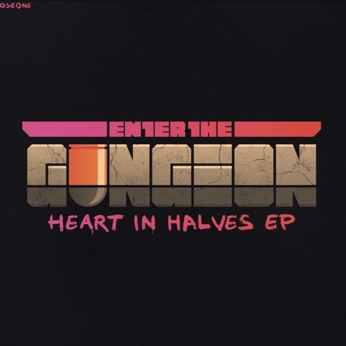 ENTER THE GUNGEON - HEART IN HALVES EP by DevolverDigital | Devolver