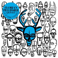 Florian Pellissier Quintet - The Hipster
