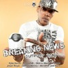 King Rula - Breaking News - Summer 2k16 - Mixed By Vince