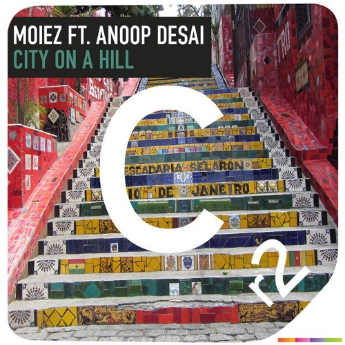 City On A Hill (Feat. Anoop Desai) [CR2 Records]