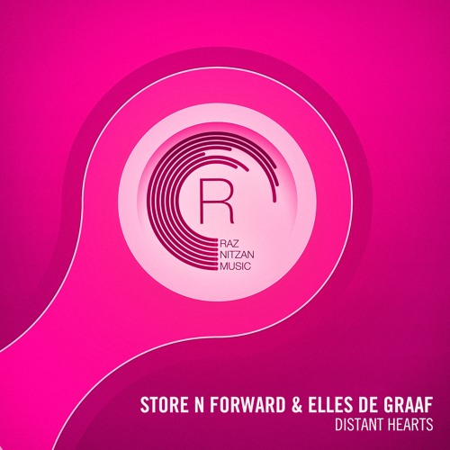 Store N Forward & Elles de Graaf - Distant Hearts (Original Mix)