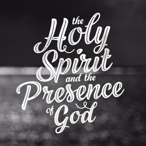 6.26.16 - Jon Shirley: The Holy Spirit and the Presence of God #2