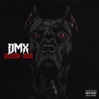 DMX - Blood Red