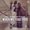 Lil Riza Feat Matti Baybee - When We Together mp3