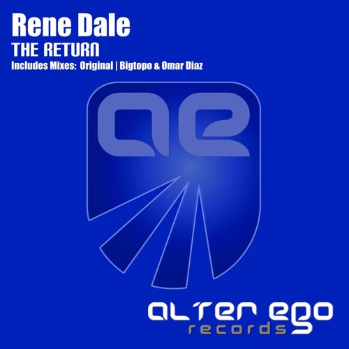 Rene Dale - The Return [Alter Ego Records]