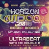 ULTRABEAT & Mc DOUBLE D, HORIZON OUTDOOR 2016 Promo Mix 2